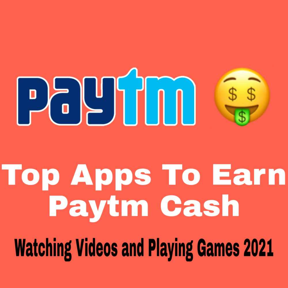 Top Apps To Earn Paytm Cash by Watching Videos and Playing Games
