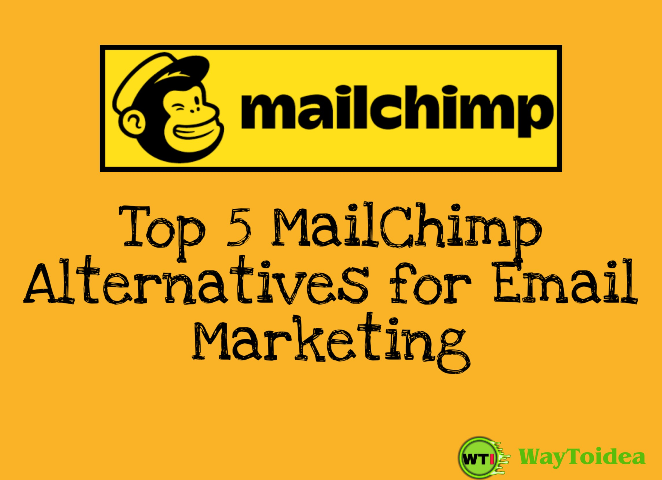 Top 5 MailChimp Alternatives for Effective email marketing, MailChimp Alternatives