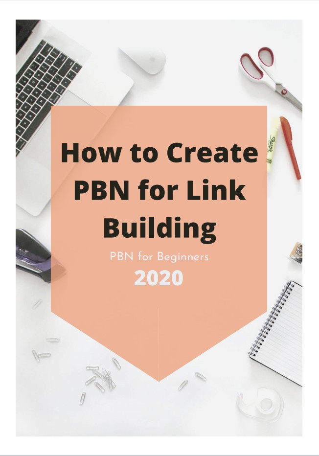 Guide to create PBN for Powerful Link Building