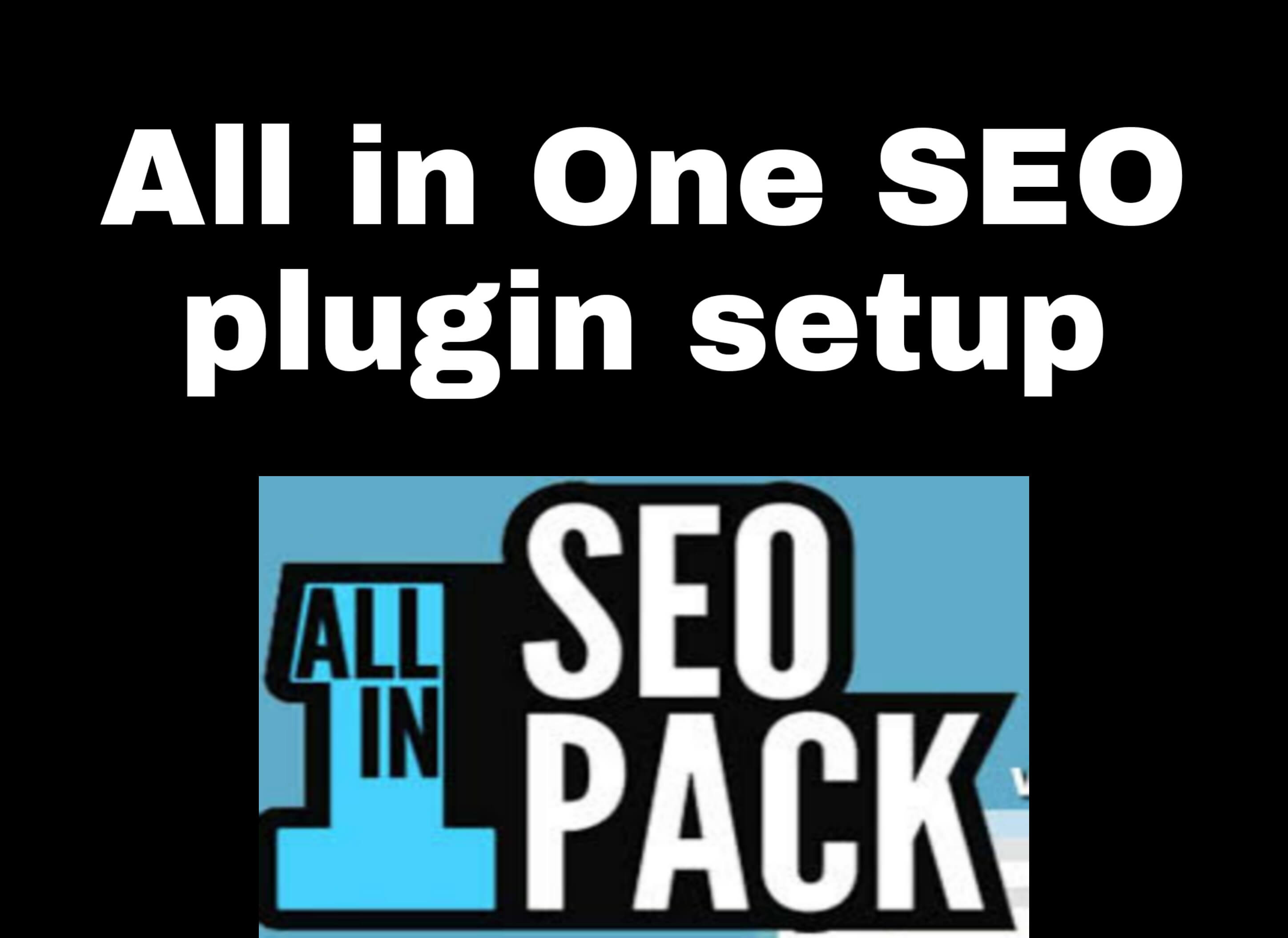 Best settings for All in one SEO plugin 2021