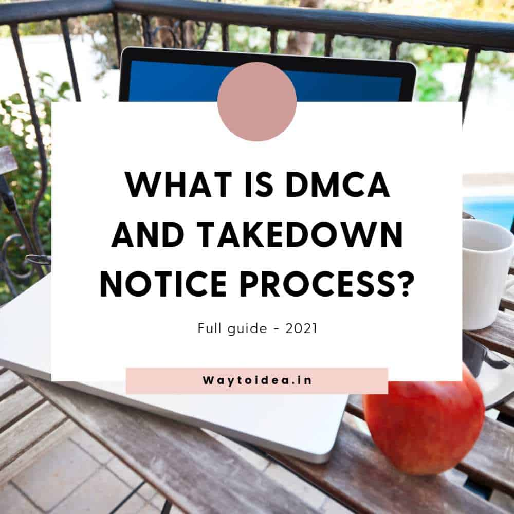 What-is-DMCA-and-Takedown-notice-process-2021