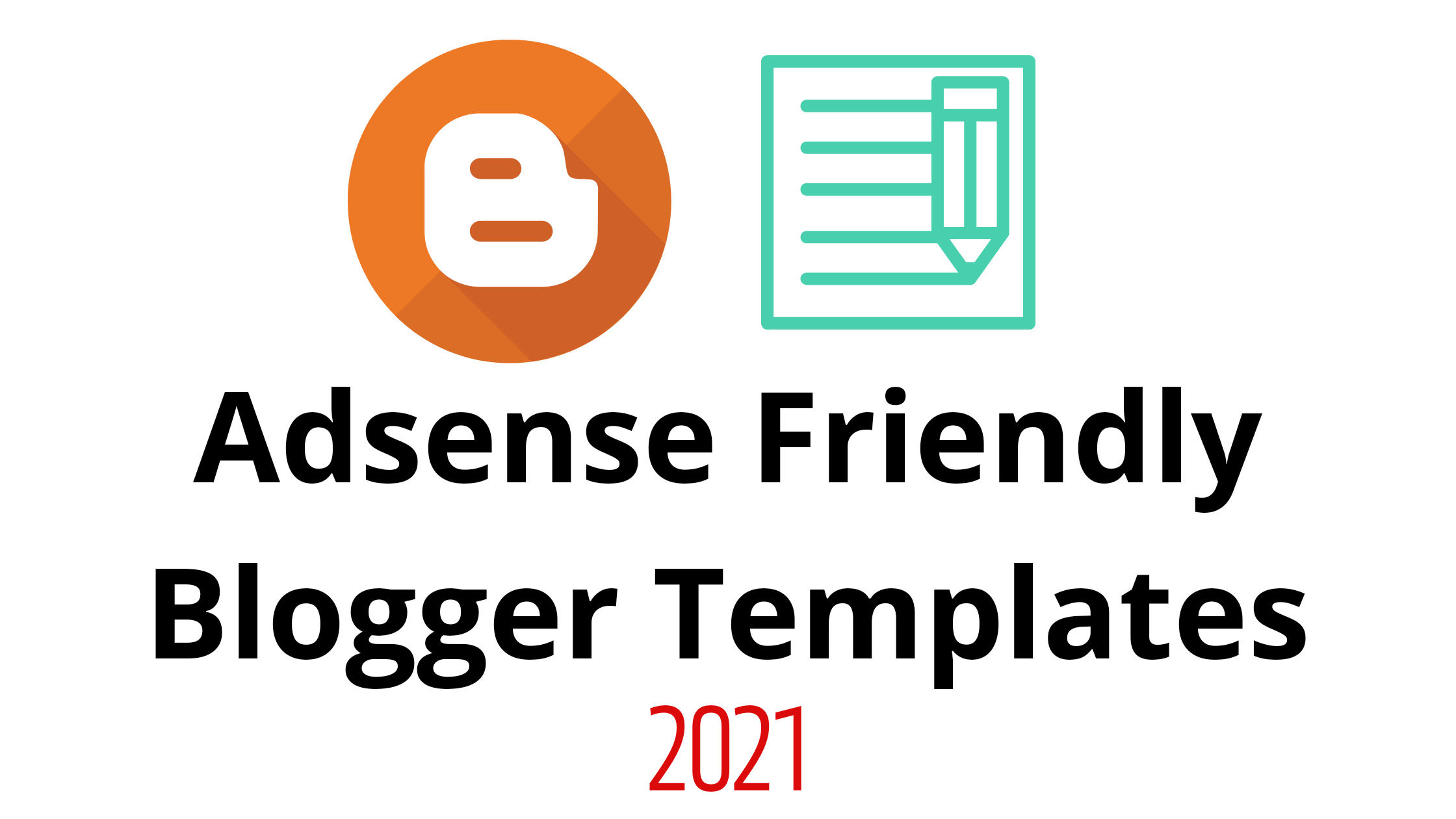 Adsense friendly Blogger Templates