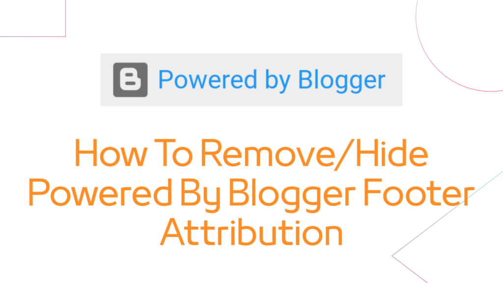 how to remove powered by blogger